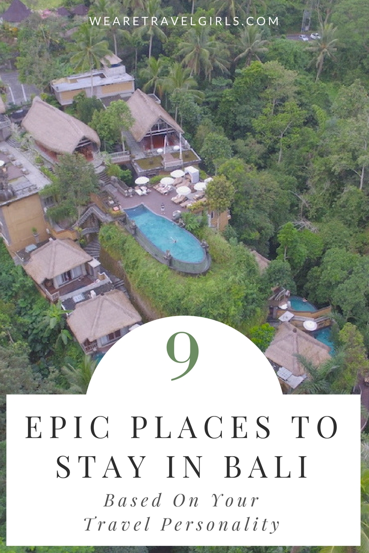 9-EPIC-PLACES-TO-STAY-IN-BALI-BASED-ON-YOUR-TRAVEL-PERSONALITY