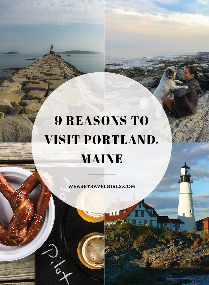 9 Reasons To Visit Portland Maine