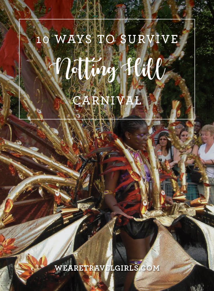 10 Ways To Survive Notting Hill Carnival