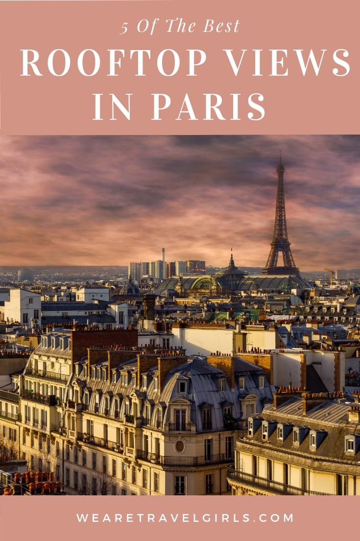 5 OF THE BEST ROOFTOP VIEWS IN PARIS