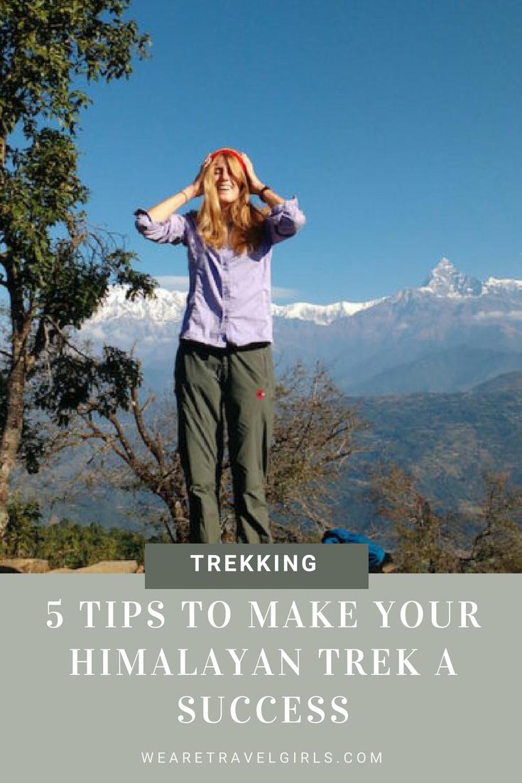 5 TIPS TO MAKE YOUR HIMALAYAN TREK A SUCCESS