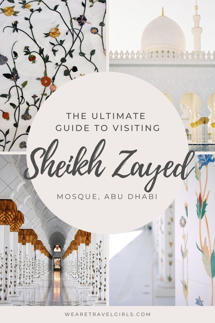 9 TIPS FOR VISITING THE SHEIKH ZAYED MOSQUE IN ABU DHABI