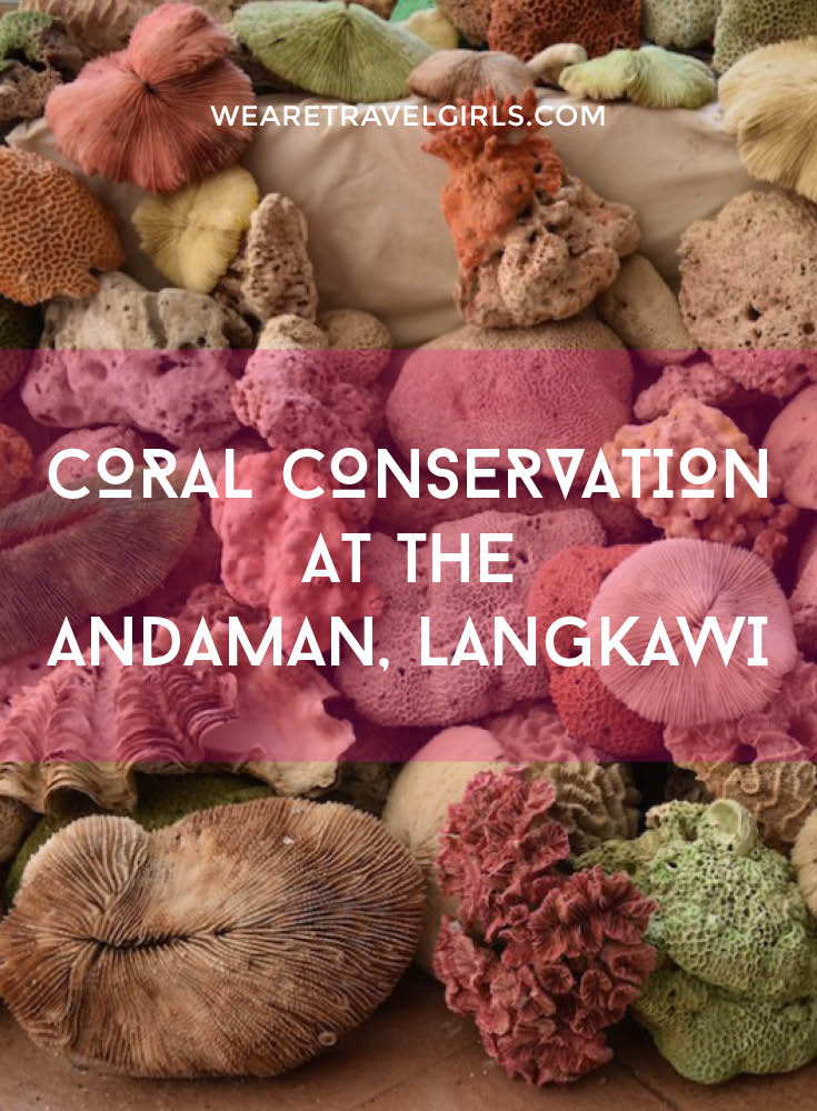 CORAL CONSERVATION AT THE ANDAMAN LANGKAWI