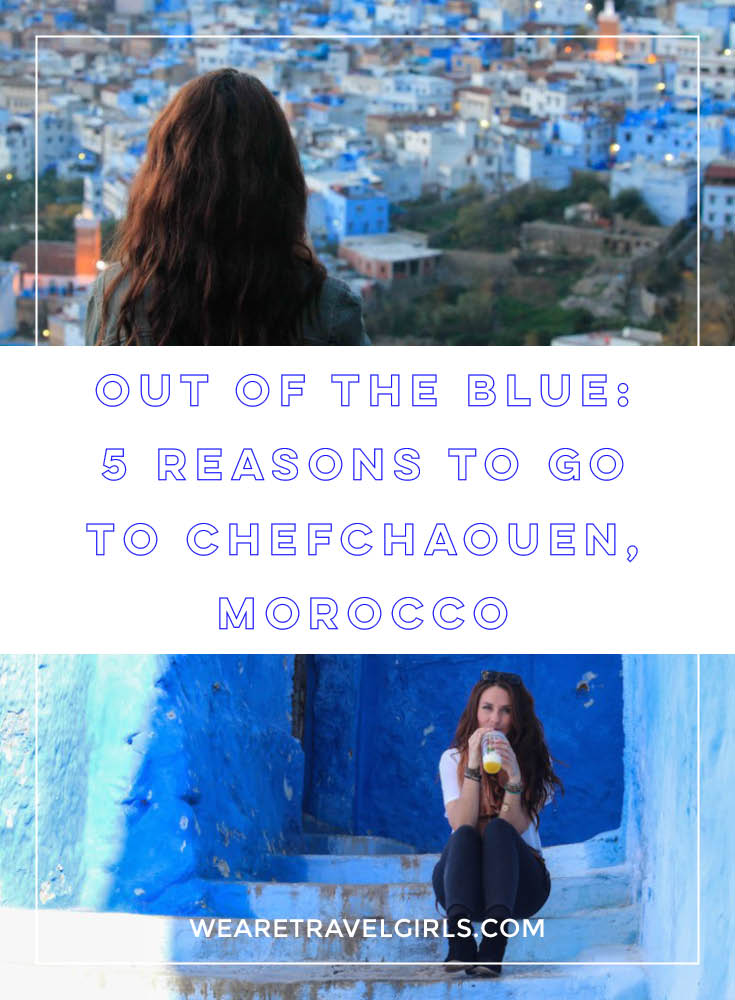 WE ARE TRAVEL GIRLS CHEFCHAOUEN MOROCCO
