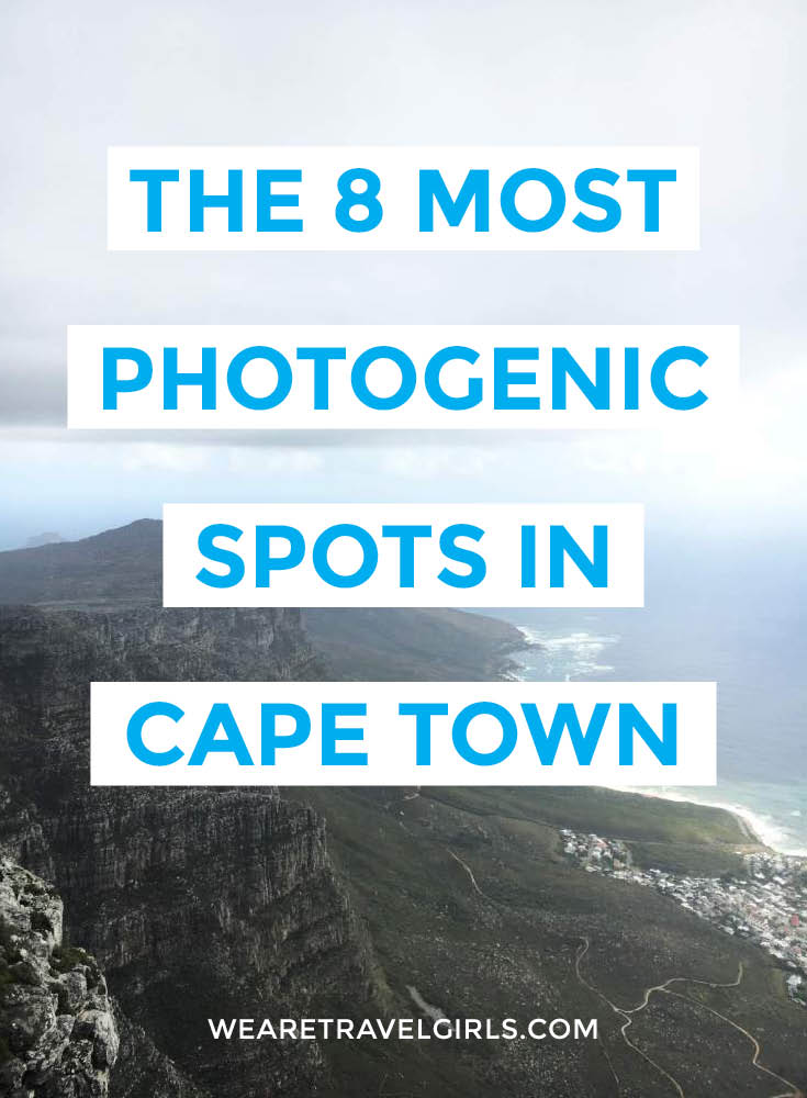 THE 8 MOST PHOTOGENIC SPOTS IN CAPE TOWN