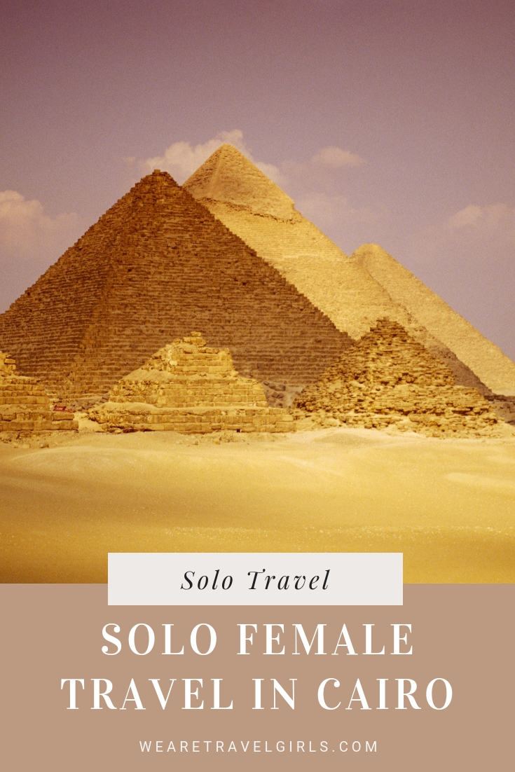 IS SOLO FEMALE TRAVEL SAFE IN CAIRO_