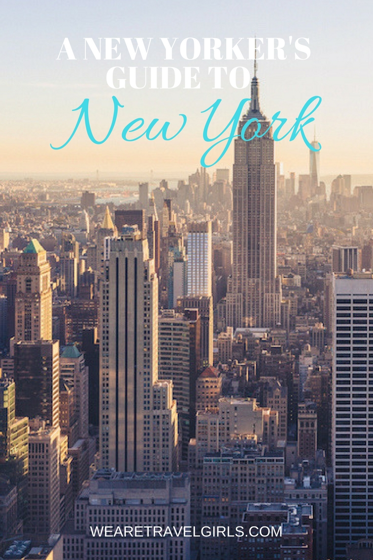A New Yorker's Guide To New York