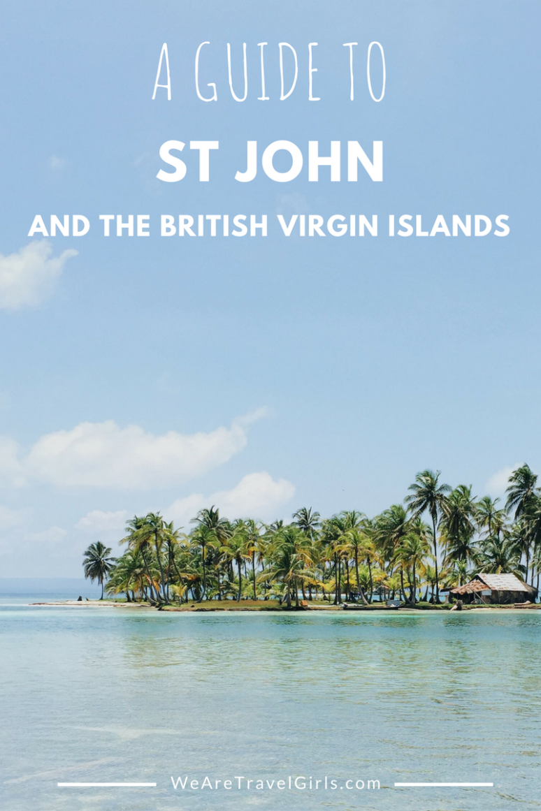 ST JOHN AND THE BRITISH VIRGIN ISLANDS GUIDE