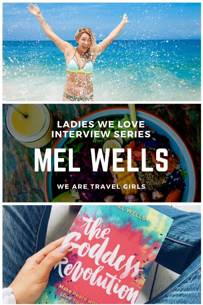 Ladies We Love Interview Series Mel Wells Graphic 2