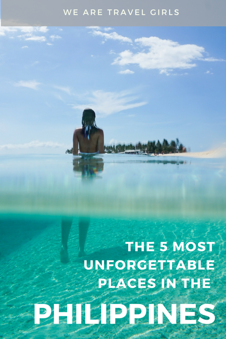 THE 5 MOST UNFORGETTABLE PLACES IN THE PHILIPPINES Graphic 1
