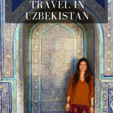 Guide To Solo Female Travel In Uzbekistan
