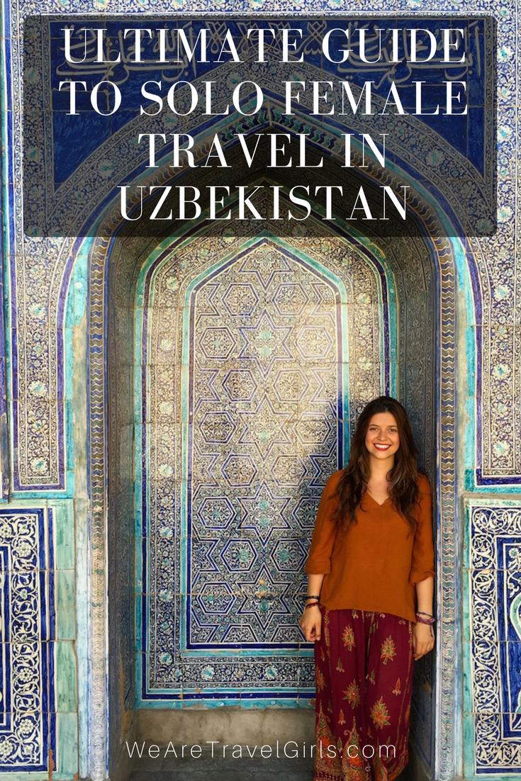 ULTIMATE GUIDE TO SOLO FEMALE TRAVEL IN UZBEKISTAN