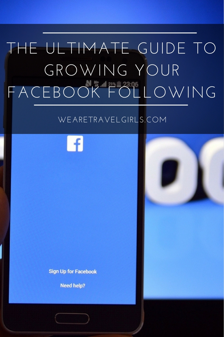 The Ultimate Guide To Growing Your Facebook Following