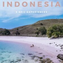 5 Epic Experiences In Indonesia