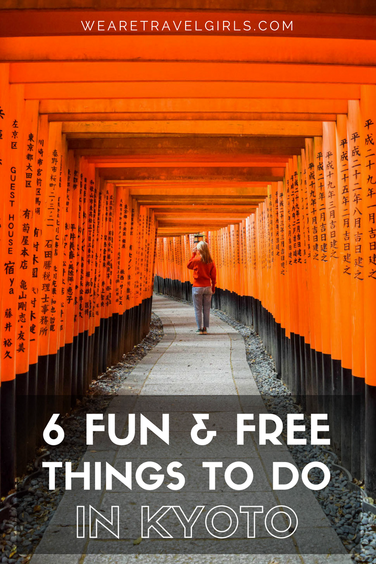 6 FUN & FREE THINGS TO DO IN KYOTO