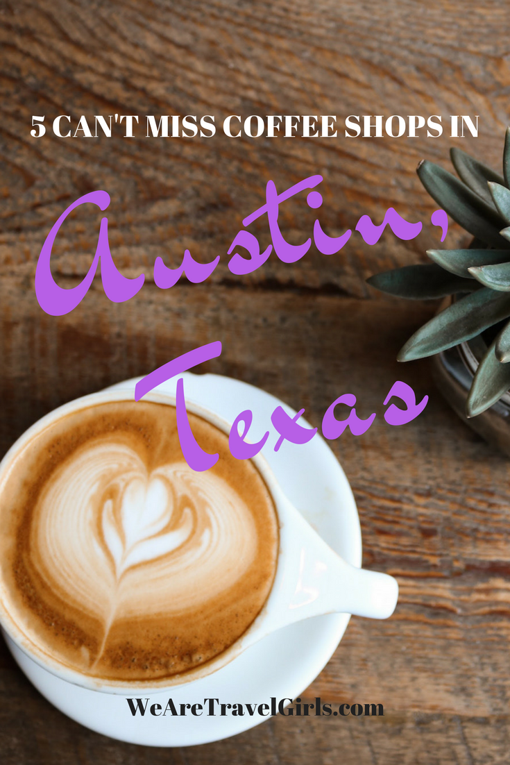 5 Can't Miss Coffee Shops In Austin