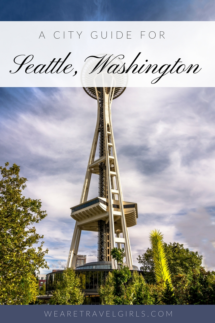 A GUIDE TO SEATTLE WASHINGTON