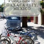 A LOCALS GUIDE TO OAXACA CITY