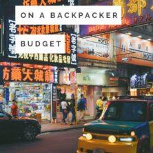Hong Kong On A Backpacker Budget