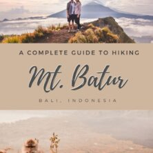 Complete Guide to Hiking Mount Batur, Bali Indonesia Pinterest