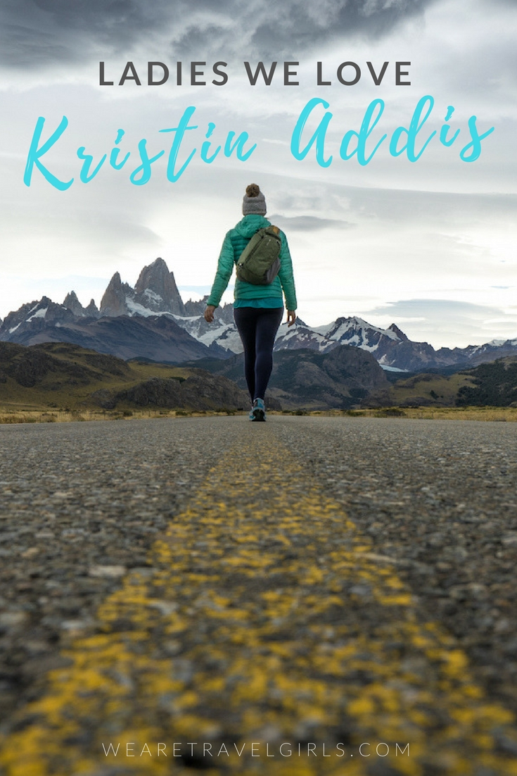 LADIES WE LOVE: KRISTIN ADDIS OF BE MY TRAVEL MUSE