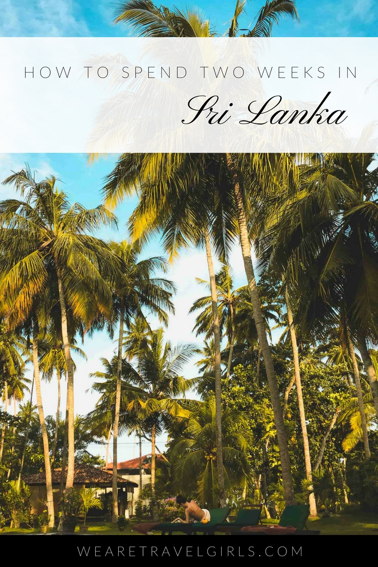 HOW TO SPEND TWO WEEKS IN Sri Lanka