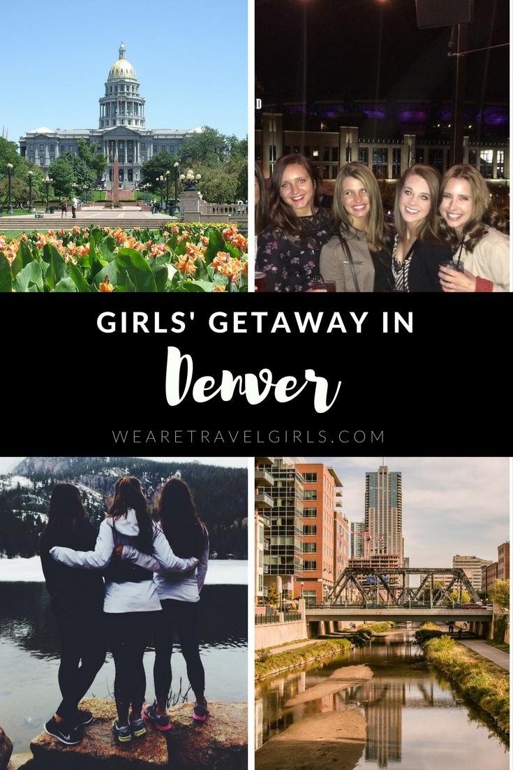 Girls' Getaway In Denver