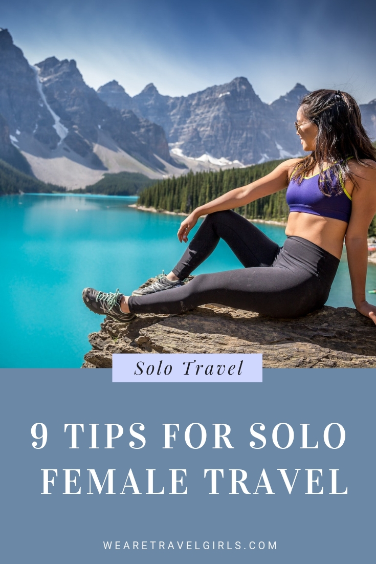 9 Solo Female Travel Tips