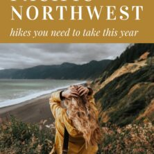 10 Pacific Northwest Hikes You Need To Do