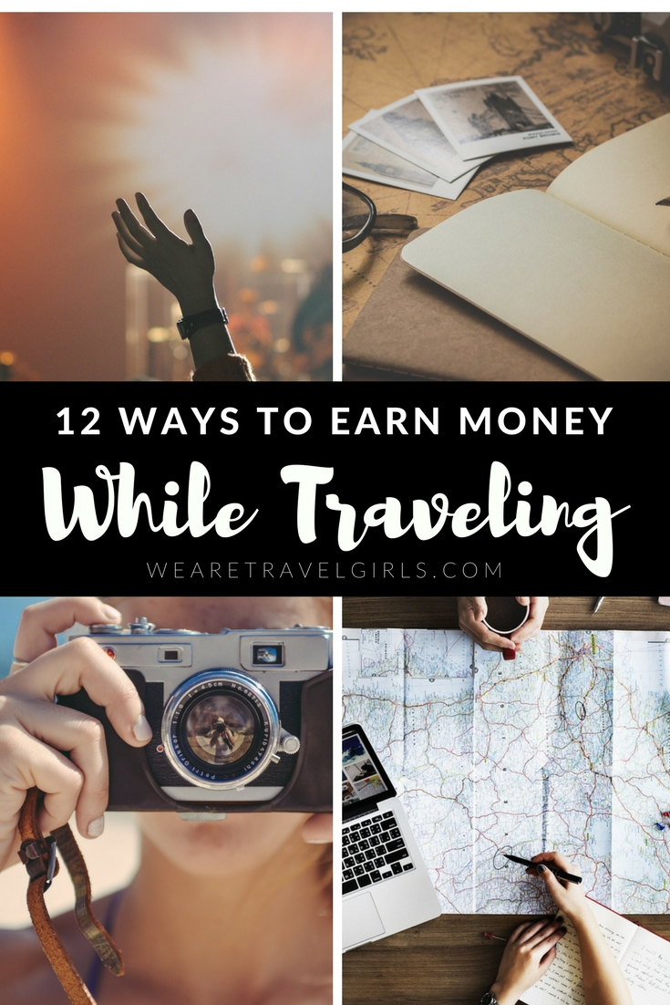 12 Ways To Earn Money While Traveling