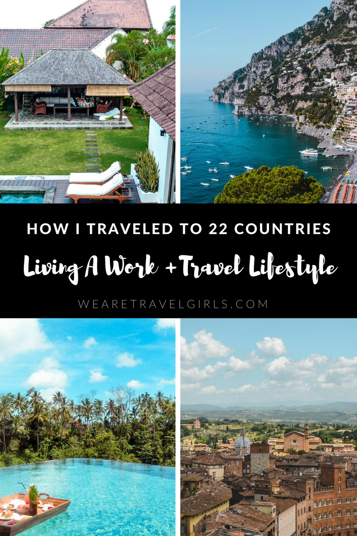 HOW I TRAVELED TO OVER 22 COUNTRIES BY LIVING A WORK + TRAVEL LIFESTYLE