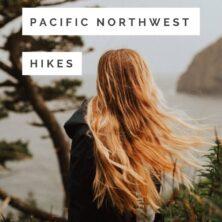Pacific Northwest Hikes