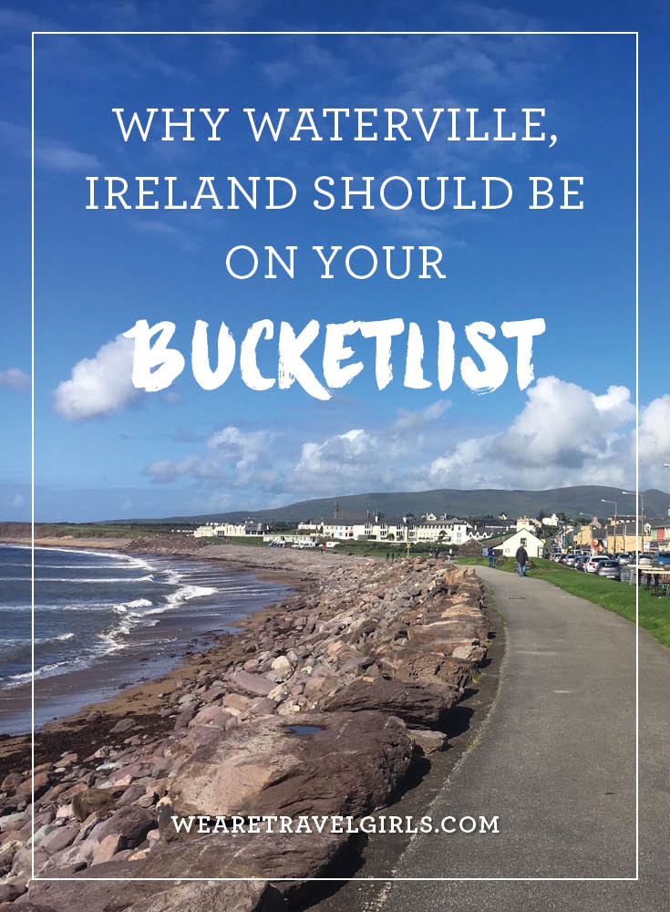 why waterville ireland should be on your bucketlist