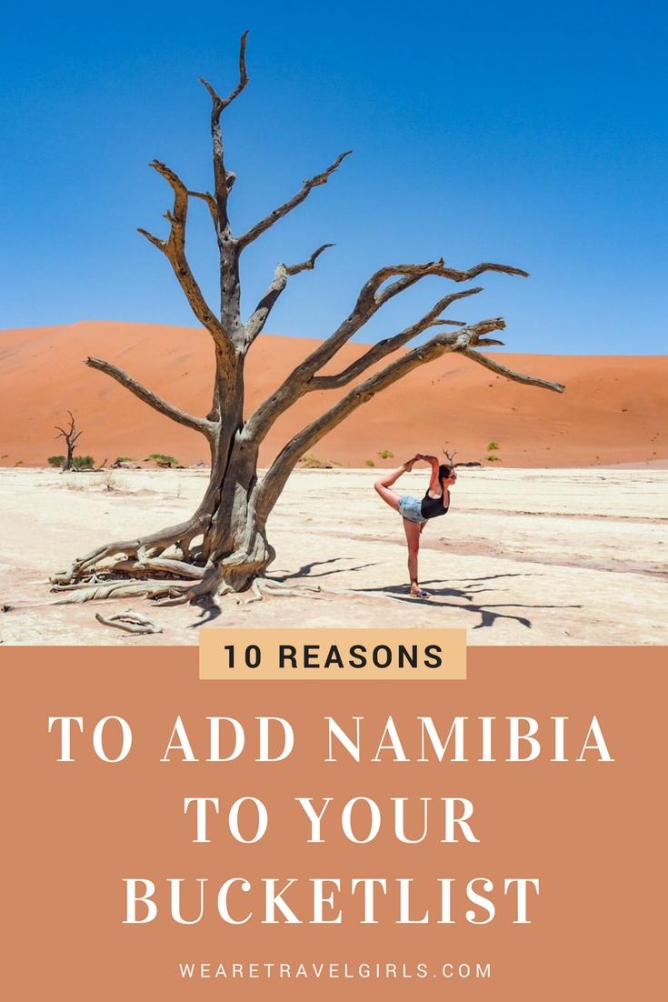 10 REASONS TO ADD NAMIBIA TO YOUR BUCKETLIST ON WEARETRAVELGIRLS.COM