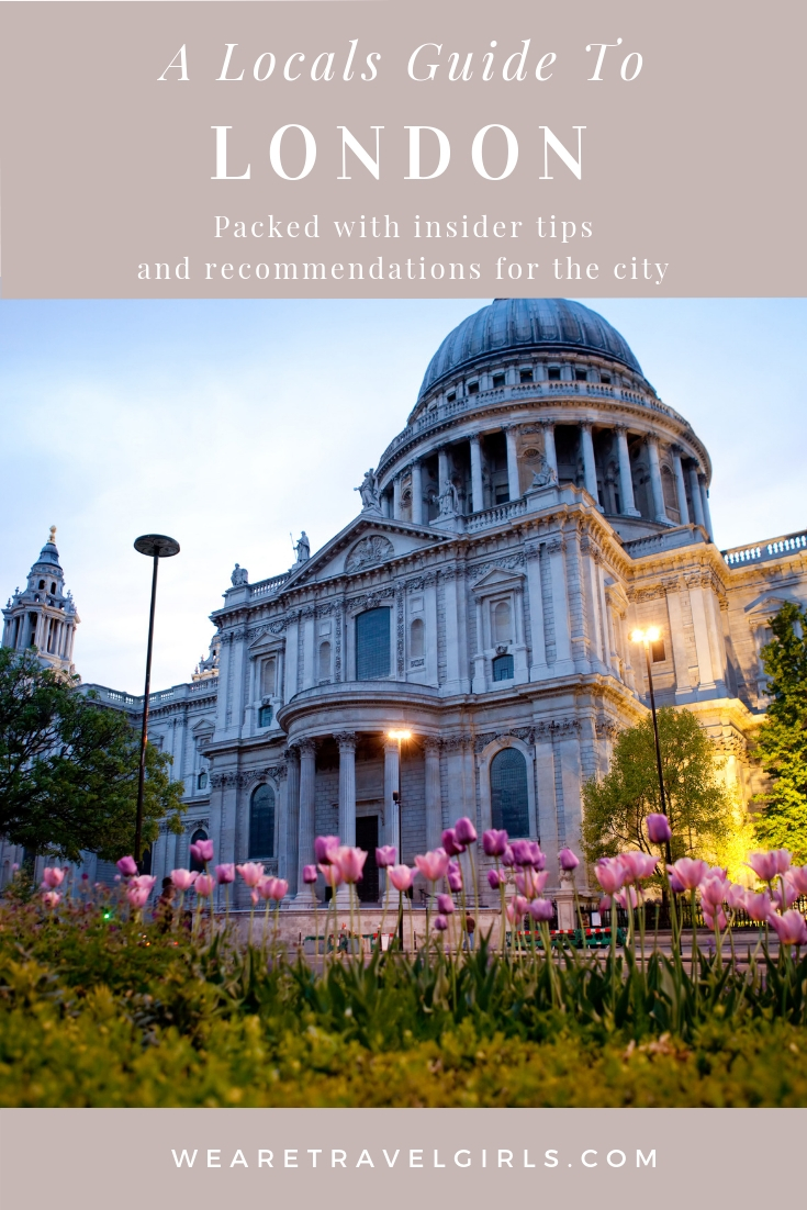 LONDON AS A LOCAL: THE BEST NON-TOURISTY THINGS TO DO