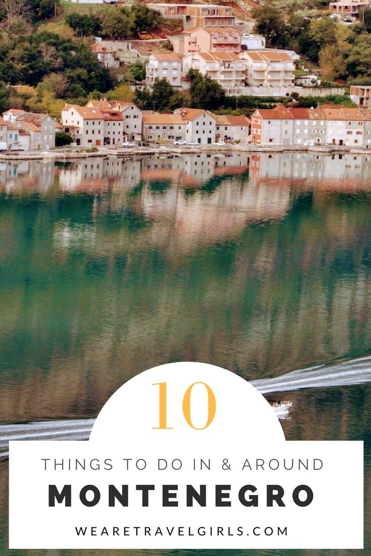 10 things to do around the Bay of Kotor, Montenegro