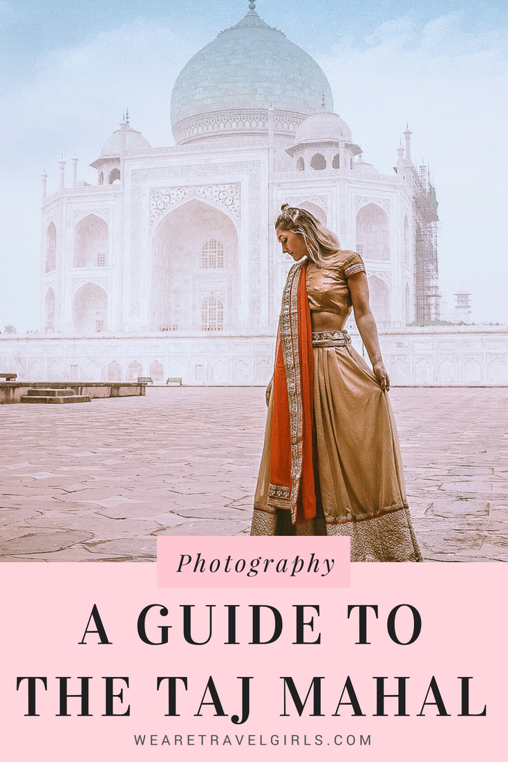 HOW TO GET THE PERFECT PHOTO OF THE TAJ MAHAL