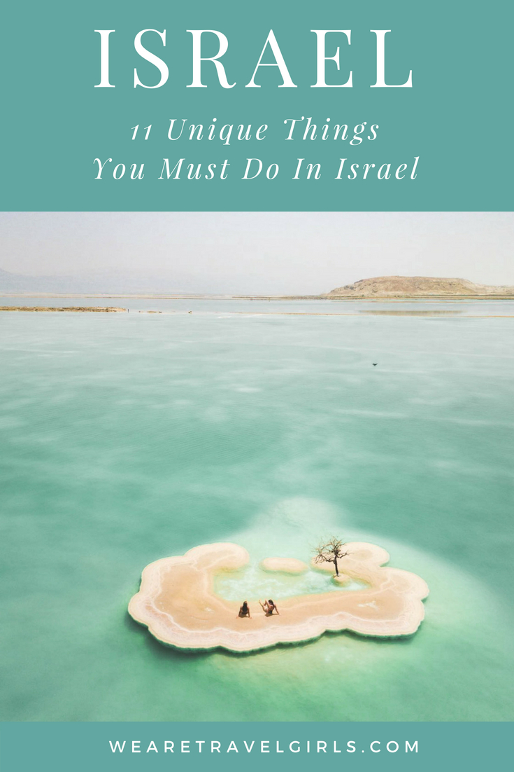 11 Things To Do In Israel
