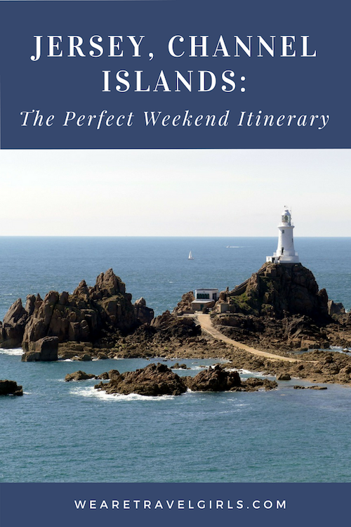 JERSEY, CHANNEL ISLANDS: THE PERFECT WEEKEND ITINERARY