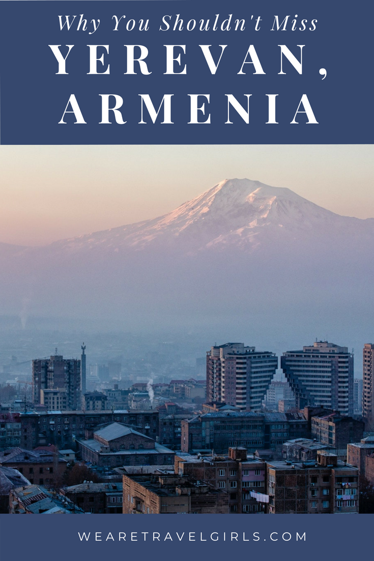 6 THINGS TO DO IN YEREVAN, ARMENIA