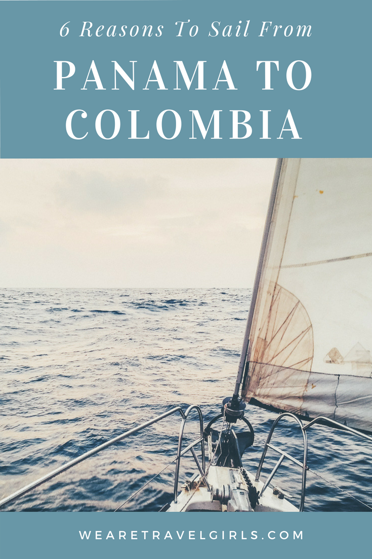 6 Reasons To Sail From Panama To Colombia