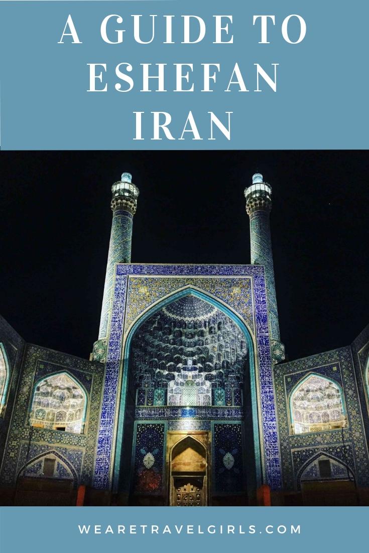 A GUIDE TO ESHEFAN IRAN