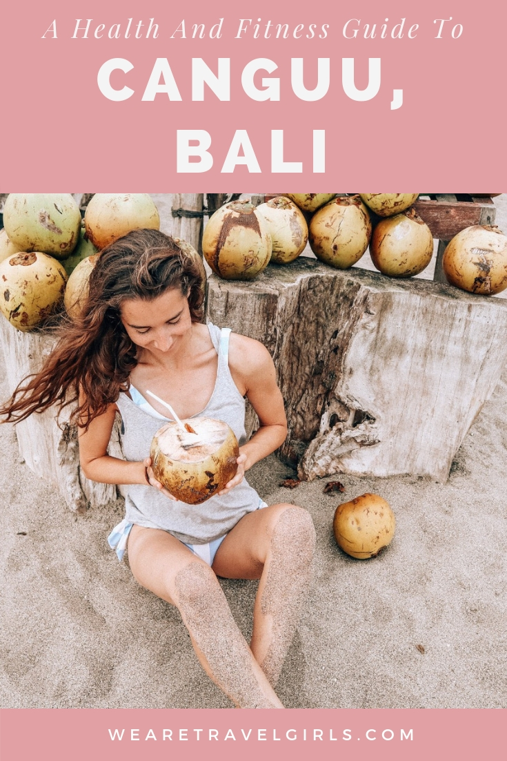 A Health And Fitness Guide To Canguu, Bali