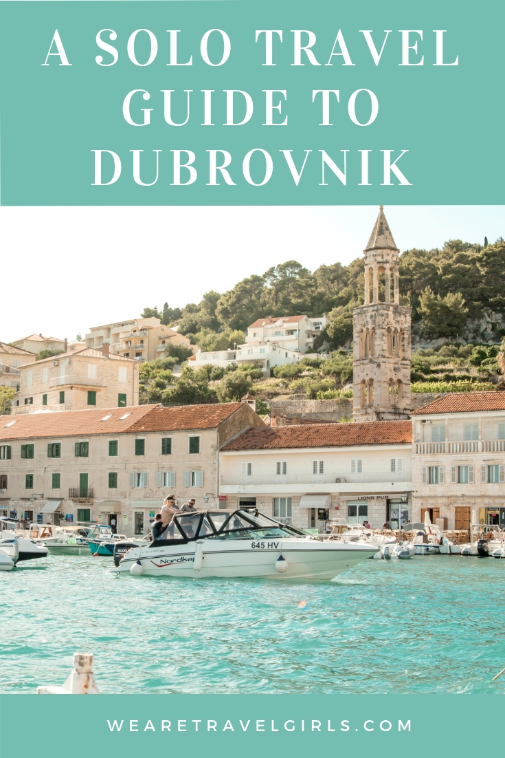 A SOLO TRAVEL GUIDE TO DUBROVNIK