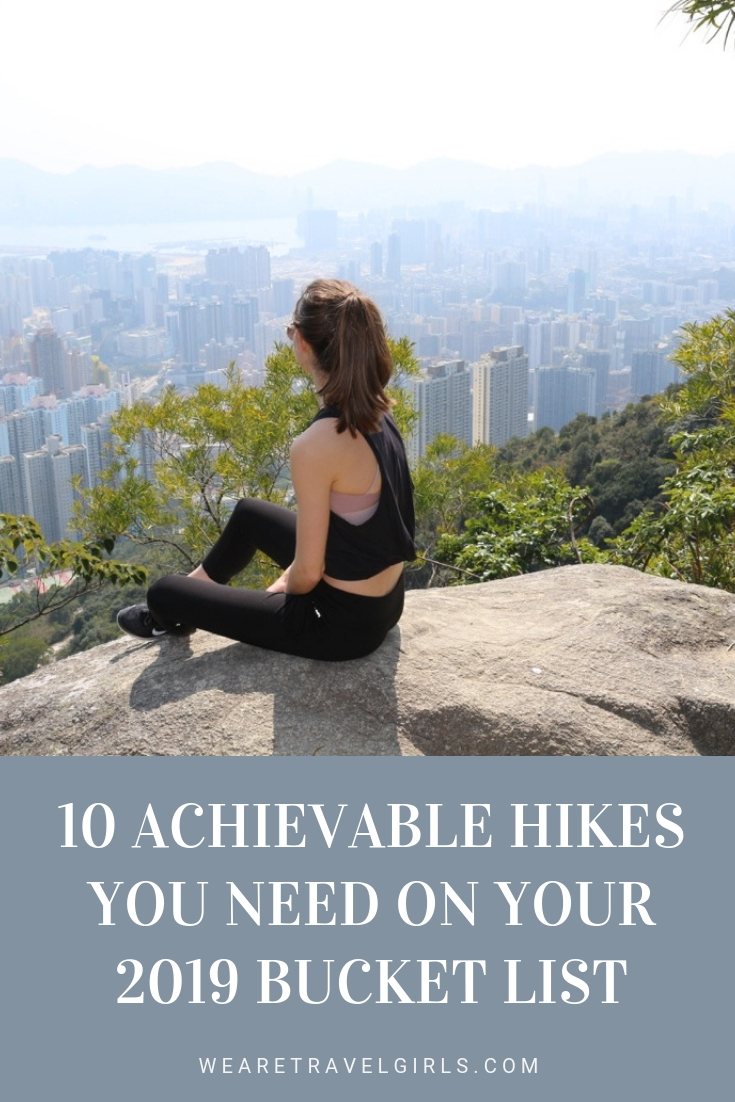 10 Achievable Hikes You Need on Your 2019 Bucket List