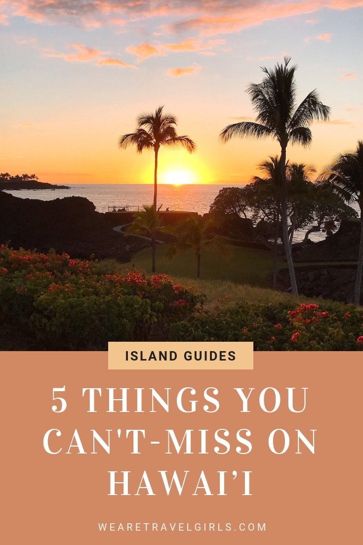 5 Things You Can't - Miss On Hawai'i