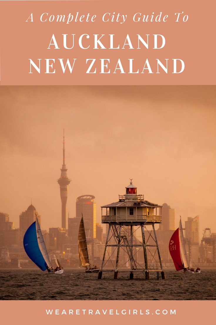 A COMPLETE CITY GUIDE FOR AUCKLAND, NEW ZEALAND