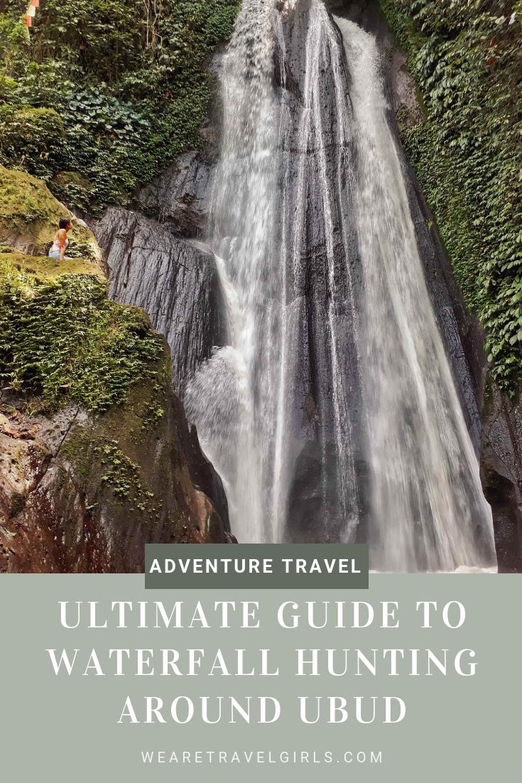 Ultimate Guide To Waterfall Hunting Around Ubud