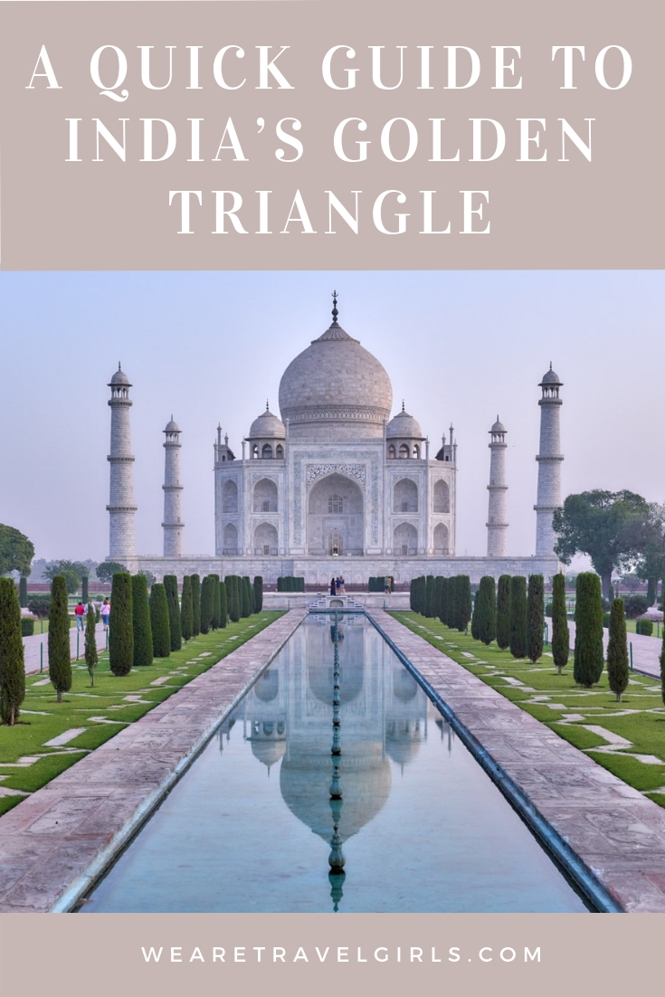 A QUICK GUIDE TO INDIA'S GOLDEN TRIANGLE