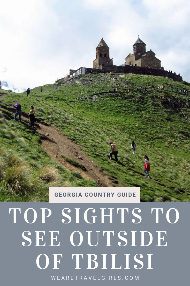 BEST OF GEORGIA: TOP SIGHTS TO SEE OUTSIDE OF TBILISI